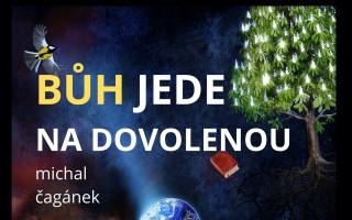 Vydání knihy Bůh jede na dovolenou
