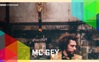 Vyhráváme: Mc Gey (17. 4. ve 20:00)
