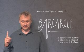 Barcarole... krátký film Igora Chmely s opravdovým duchem.