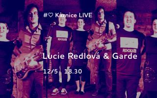Káznice LIVE - Lucie Redlová & Garde