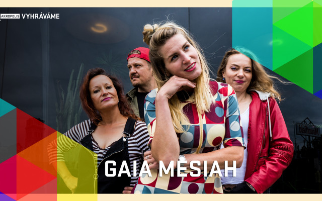 Vyhráváme: Gaia Mesiah (9. 4. ve 20:00)