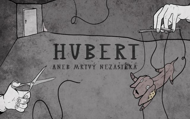 Hubert aneb mrtvý nezaštěká