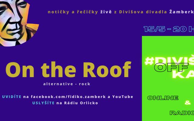 DivišOFFka - On the Roof
