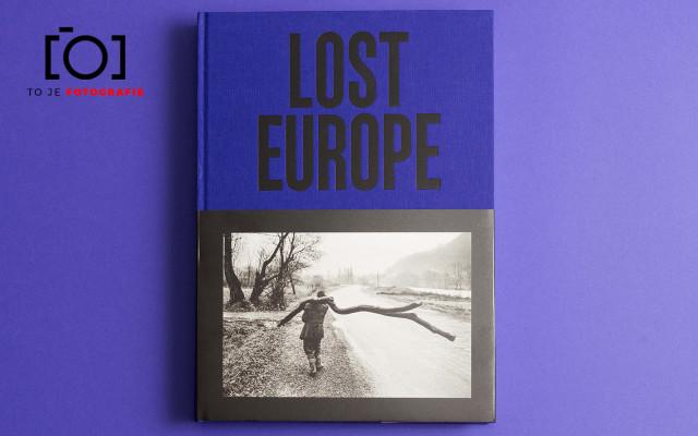 To je foto publikace: Lost Europe