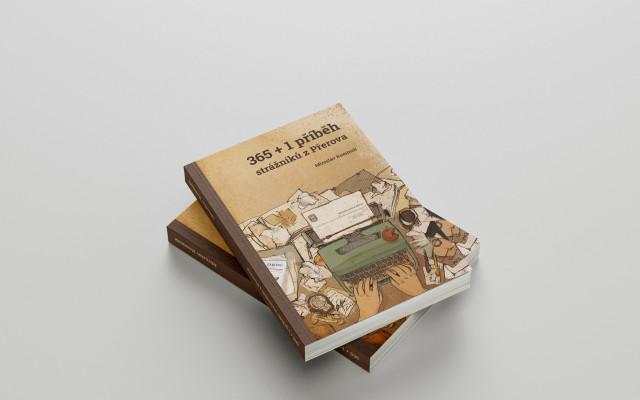Naše první kniha: 365+1 příběh strážníků z Přerova