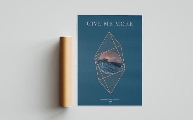 Autorský plakát Give me more