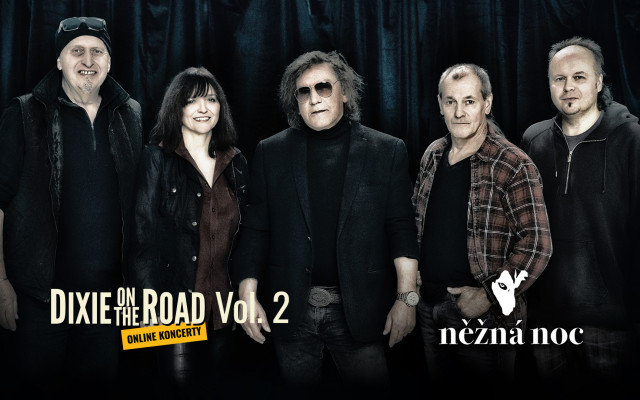 Dixie On The Road Vol.2: Blanka Šrůmová, Jan Sahara Hedl & Něžná noc