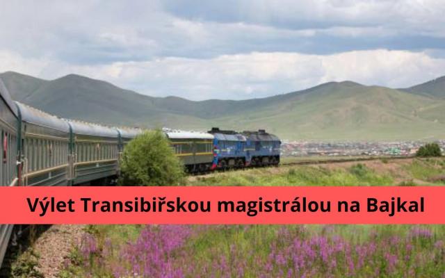 Výlet Transsibiřskou magistrálou