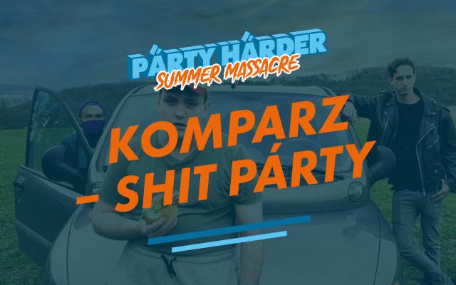 Komparz – Shit Párty