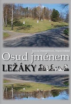 Vydání výpravné publikace Osud jménem Lidice – unikátní publikace