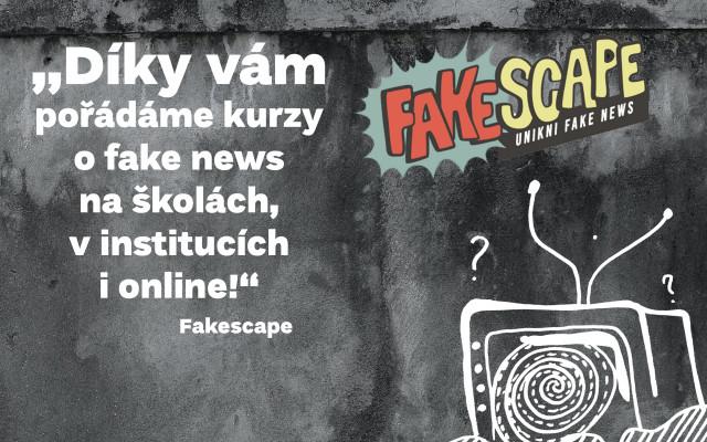 Podpořím Fakescape, protože se mi líbí, co dělá