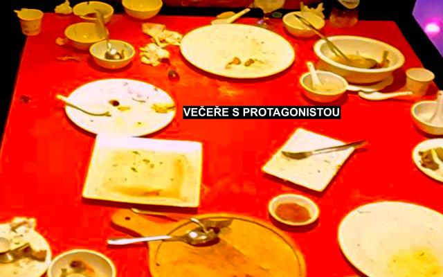 Večeře s hlavním protagonistou