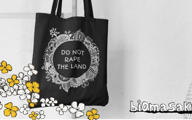 """Masakrální plátěná taška """"Do not rape the land"""""""