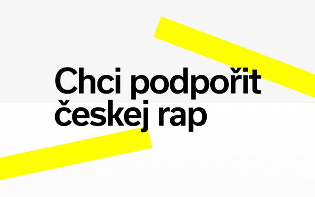 Chci podpořit českej rap