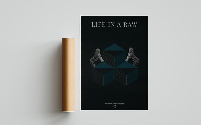 Autorský plakát Life in a raw