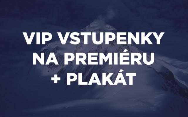 VIP vstupenky na premiéru + plakát