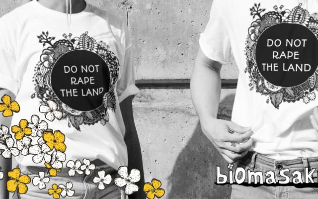 """Masakrální triko """"Do not rape the land"""""""