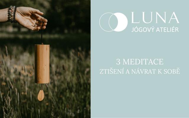3 Meditace pro ztišení a návrat k sobě