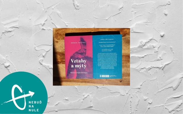 """Kniha """"Vztahy a mýty"""" Honzy Vojtka"""