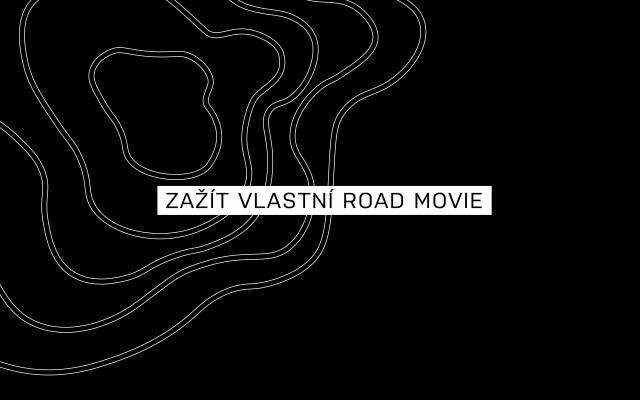 Chci zažít vlastní road movie