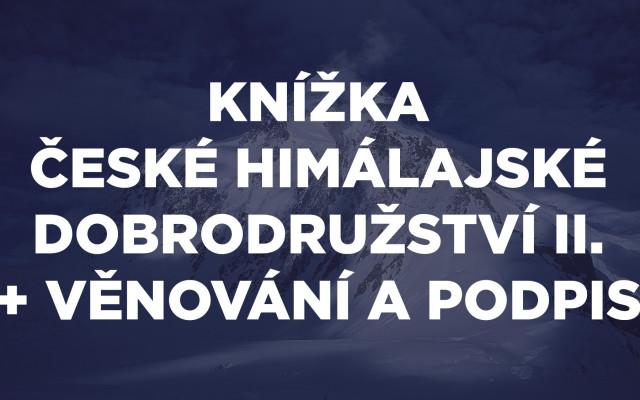 Knížka České himálajské dobrodružství II. + věnování a podpis