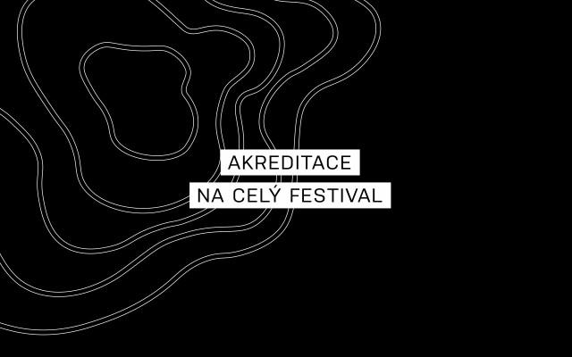 Chci akreditaci na celý festival