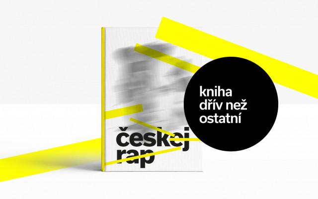 Chci knihu českej rap dříve, než ostatní