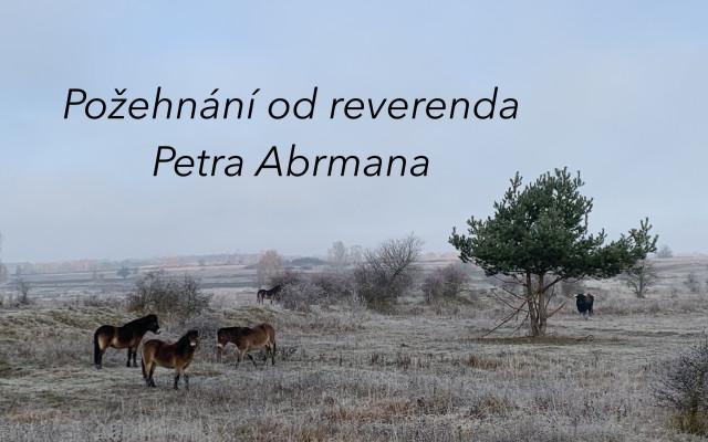 Požehnání od reverenda Petra Abrmana