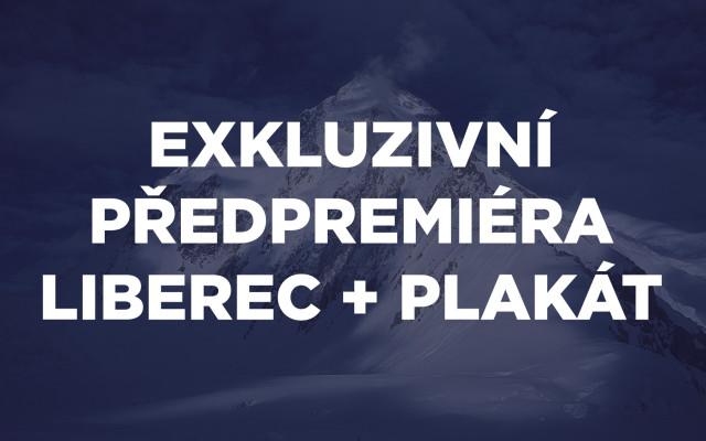 Exkluzivní předpremiéra Liberec + plakát
