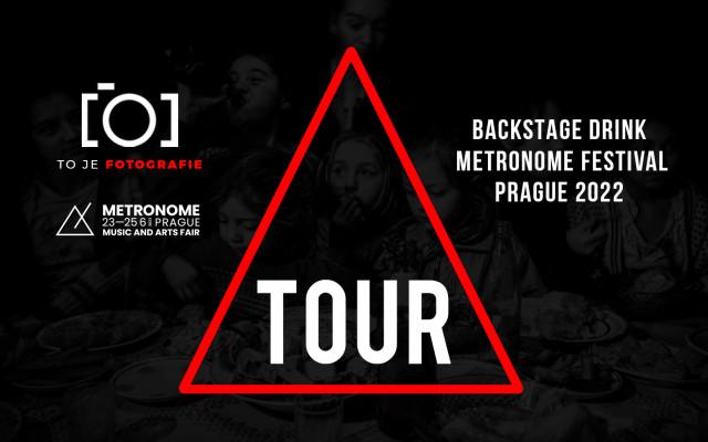 To je backstage drink* + VIP Metronome Prague 2022