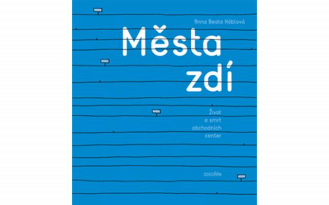 Kniha Města zdí s podpisem Anny Beaty Háblové