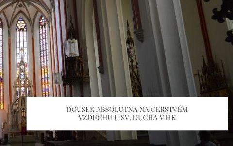 Doušek Absolutna na čerstvém vzduchu u Sv. Ducha vHK